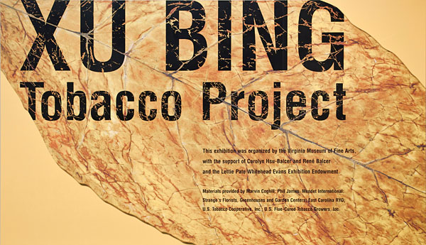 Xu Bing: Tobacco Project, John Ravenal